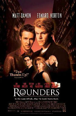 Rounders is probably one of the best, if not the best film in this category.