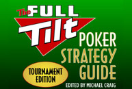 Review: Full Tilt Poker Strategy Guide - Tournament Edition