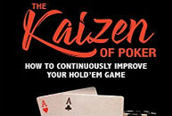 The Kaizen of Poker improves your game